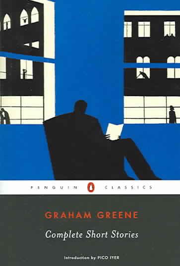 Complete Short Stories By Greene, Graham/ Iyer, Pico (TRN)